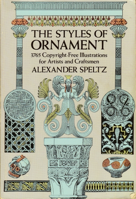 The Styles of Ornament by Alexander Speltz