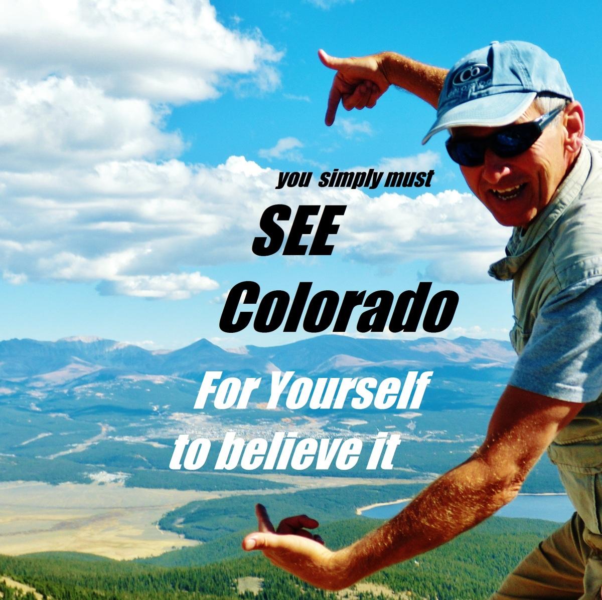 You Simply Must Vist Colorado